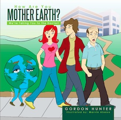 How Are You Mother Earth?