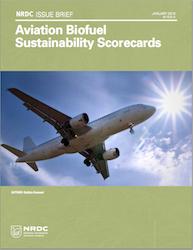 NRDC Aviation Sustainable Biofuel Scorecard