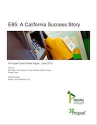 E85 a California Success Story